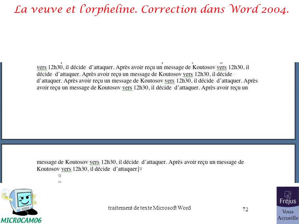 traitement de texte Microsoft Word 72 La veuve et lorpheline. Correction dans Word 2004.