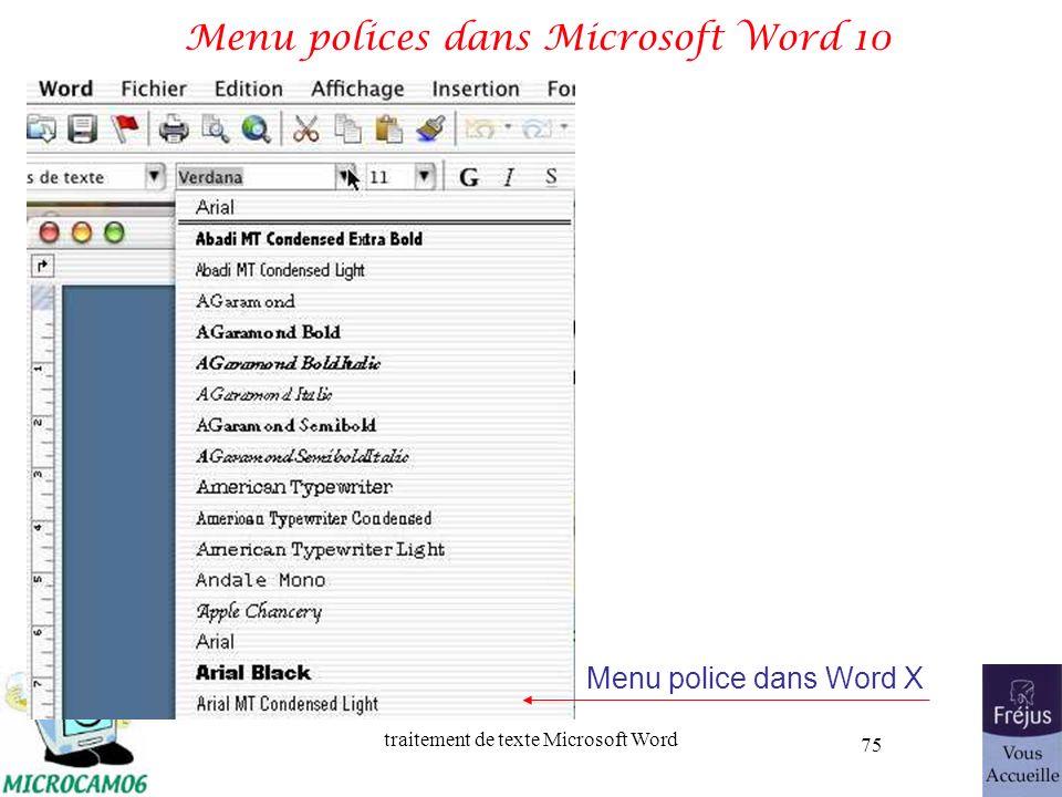 traitement de texte Microsoft Word 75 Menu polices dans Microsoft Word 10 Menu police dans Word X