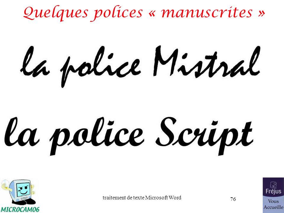 traitement de texte Microsoft Word 76 Quelques polices « manuscrites »