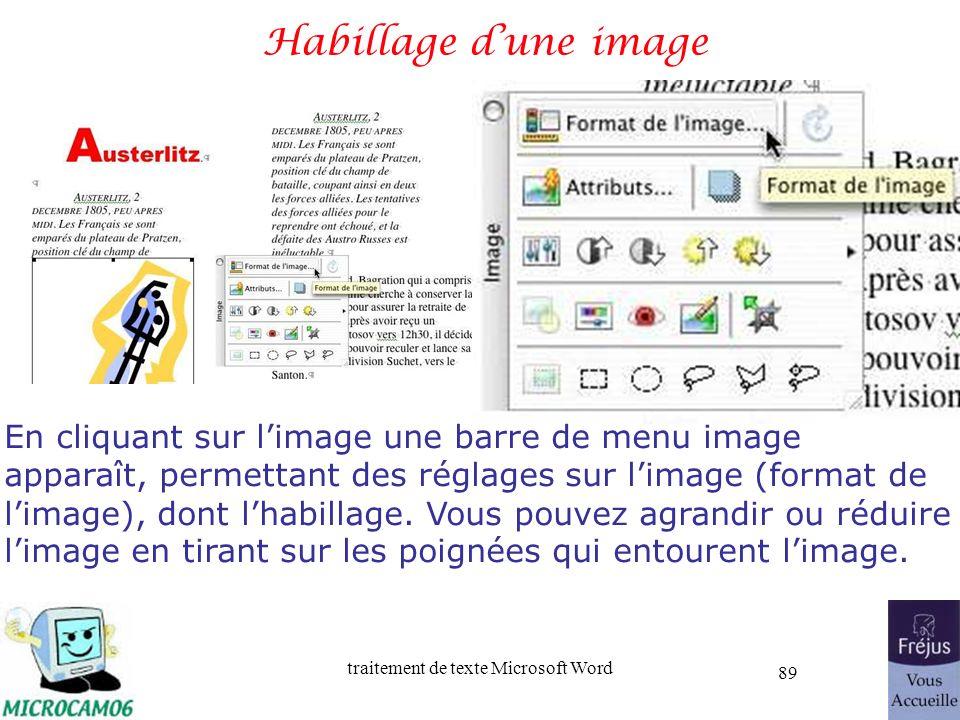 traitement de texte Microsoft Word 89 Habillage dune image En cliquant sur limage une barre de menu image apparaît, permettant des réglages sur limage