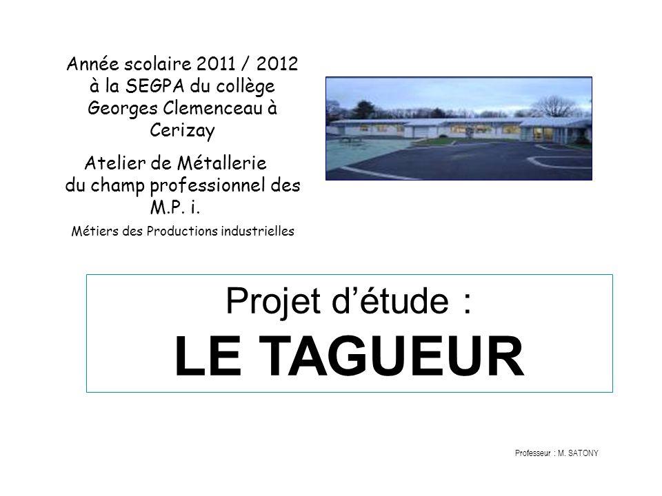 Année scolaire 2011 / 2012 à la SEGPA du collège Georges Clemenceau à Cerizay Atelier de Métallerie du champ professionnel des M.P. i. Métiers des Pro