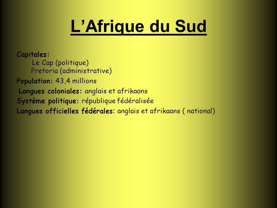 La république dAfrique du Sud (dénomination officielle) est le pays le plus méridional de l Afrique australe.