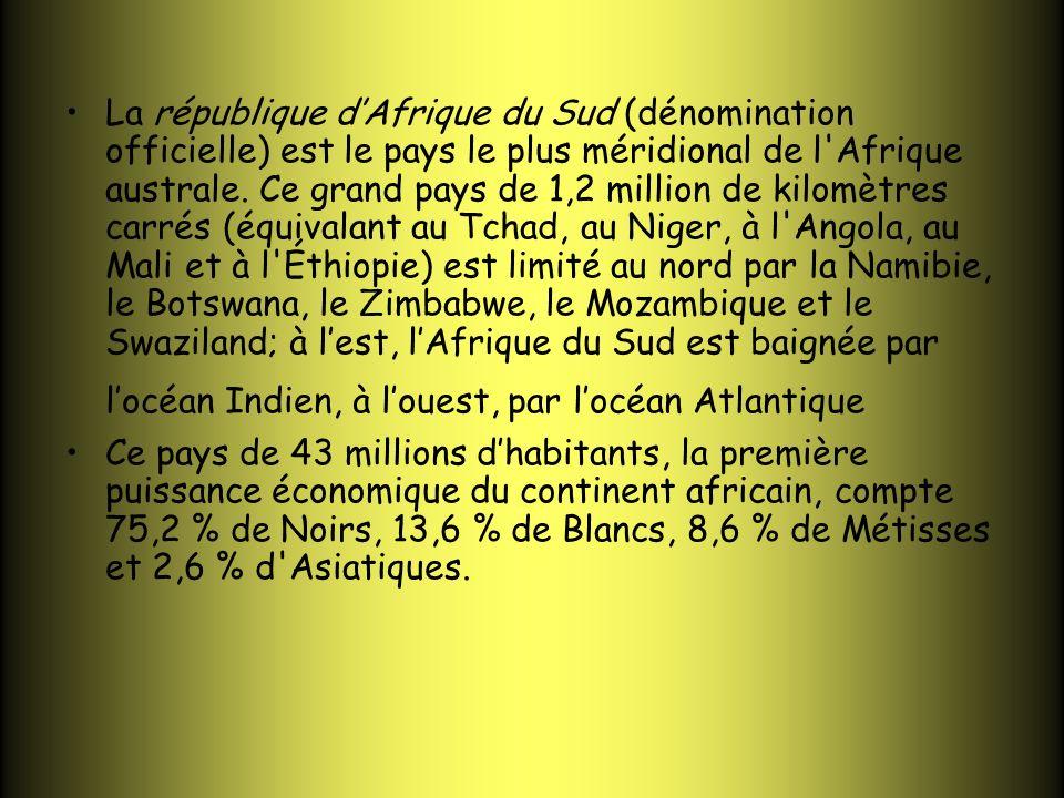 La république dAfrique du Sud (dénomination officielle) est le pays le plus méridional de l'Afrique australe. Ce grand pays de 1,2 million de kilomètr