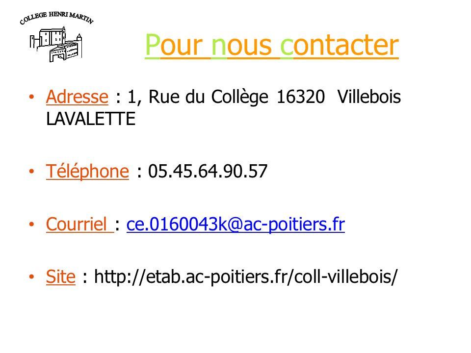 Pour nous contacter Adresse : 1, Rue du Collège 16320 Villebois LAVALETTE Téléphone : 05.45.64.90.57 Courriel : ce.0160043k@ac-poitiers.frce.0160043k@