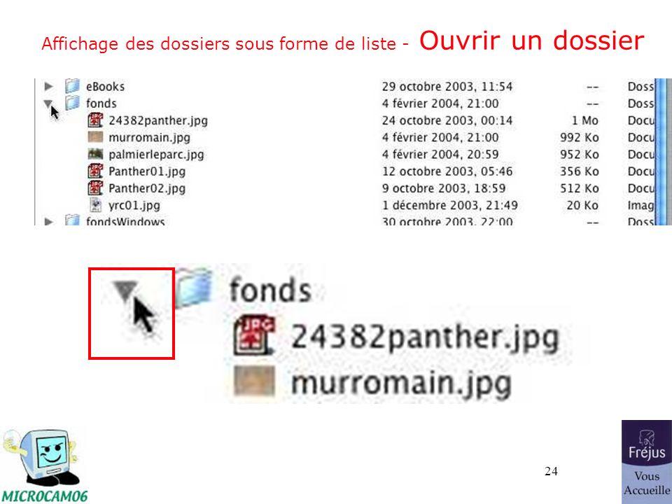 24 Affichage des dossiers sous forme de liste - Ouvrir un dossier