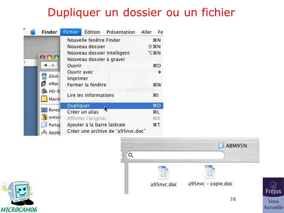 38 Dupliquer un dossier ou un fichier