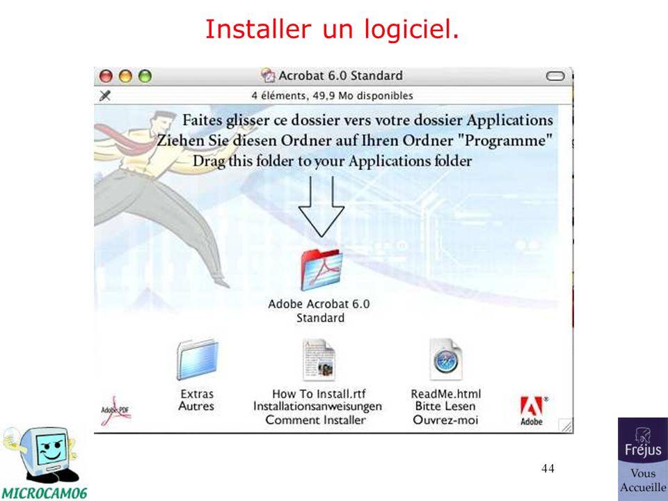 44 Installer un logiciel.