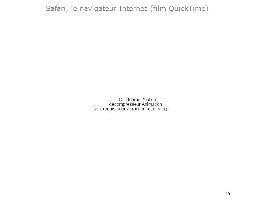 76 Safari, le navigateur Internet (film QuickTime)