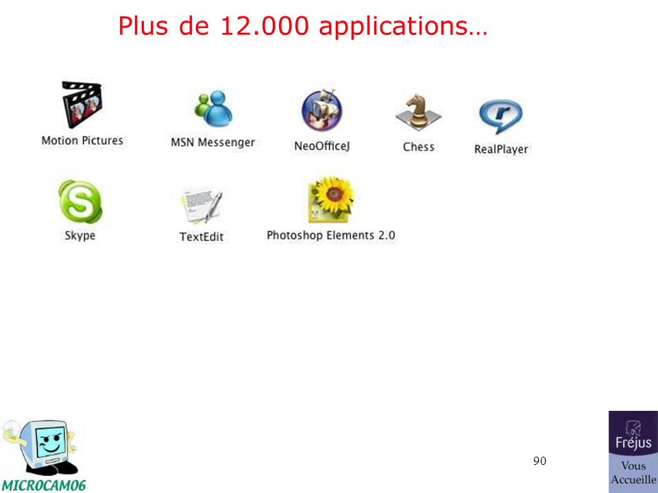 90 Plus de 12.000 applications…