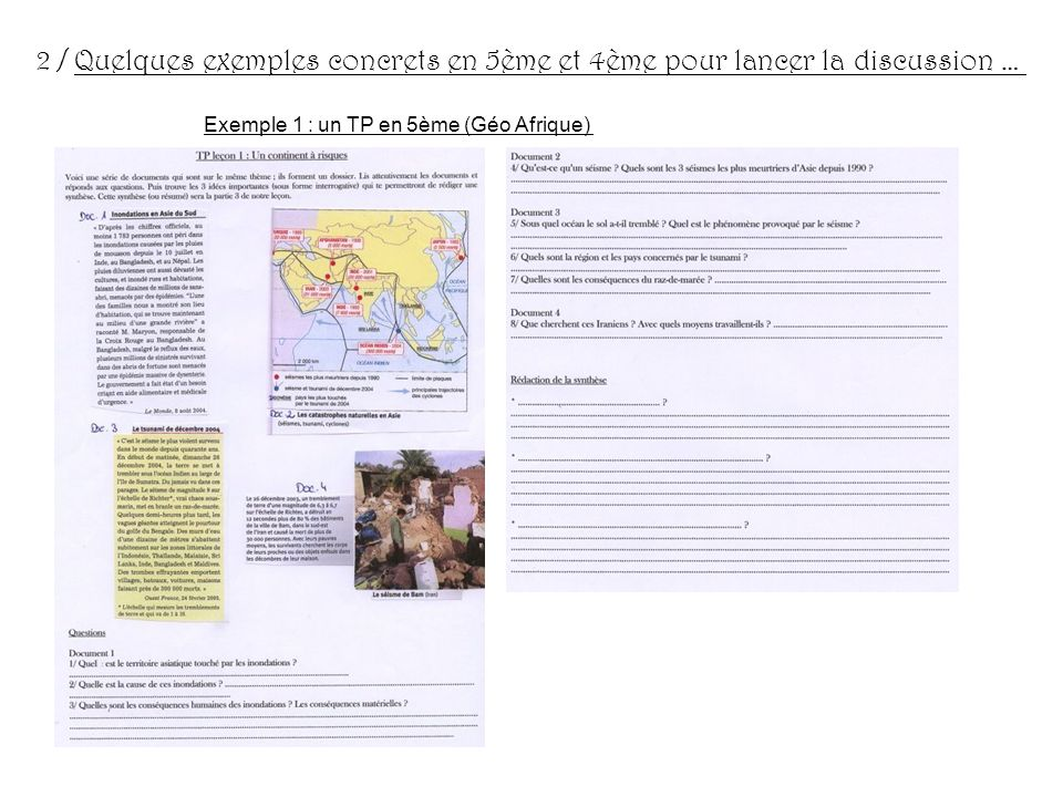 2 / Quelques exemples concrets en 5ème et 4ème pour lancer la discussion … Exemple 1 : un TP en 5ème (Géo Afrique)