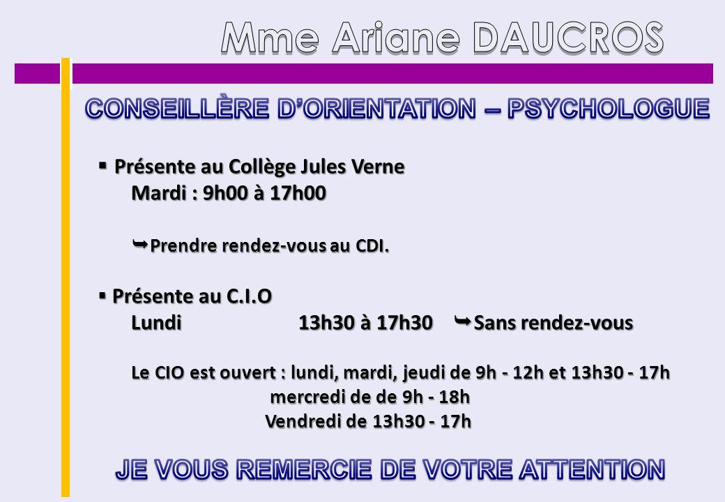 Présente au Collège Jules Verne Présente au Collège Jules Verne Mardi : 9h00 à 17h00 Prendre rendez-vous au CDI. Prendre rendez-vous au CDI. Présente