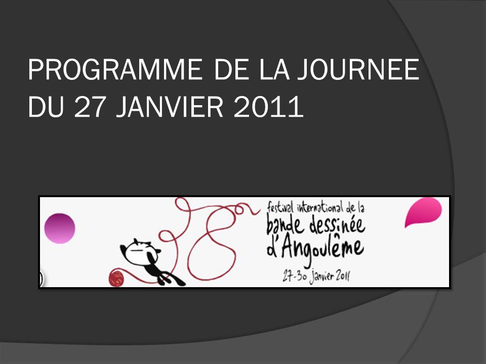 PROGRAMME DE LA JOURNEE DU 27 JANVIER 2011