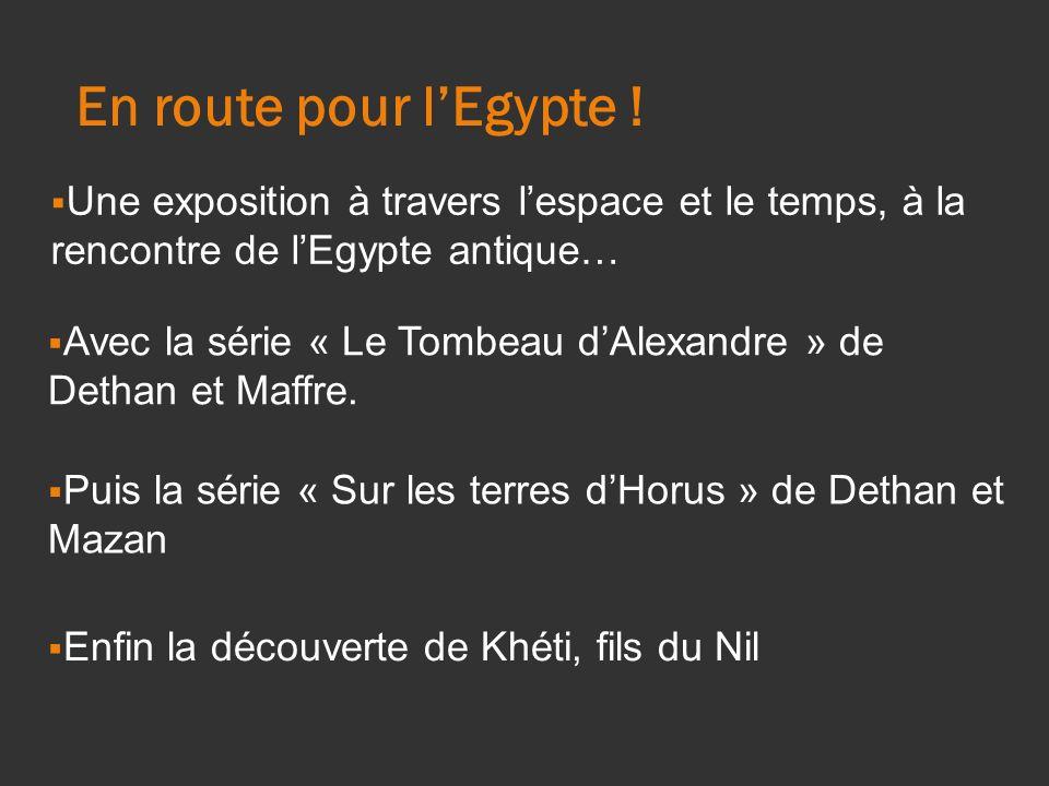 En route pour lEgypte .