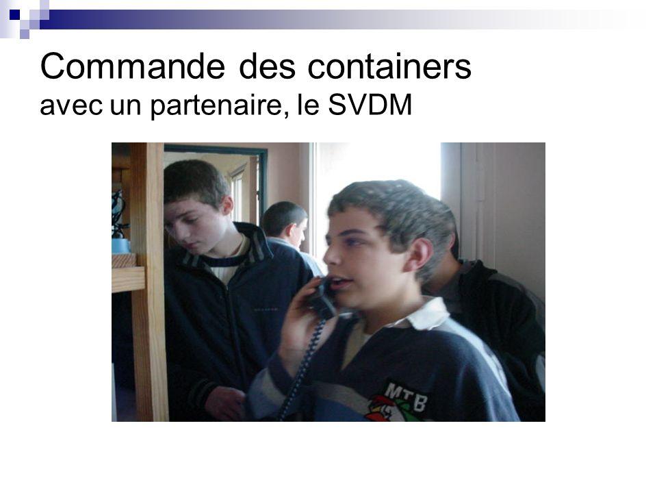 Commande des containers avec un partenaire, le SVDM