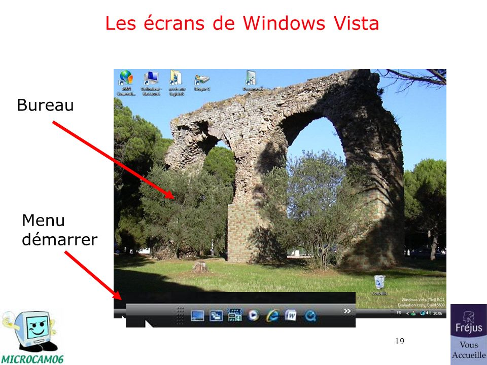 19 Les écrans de Windows Vista Bureau Menu démarrer