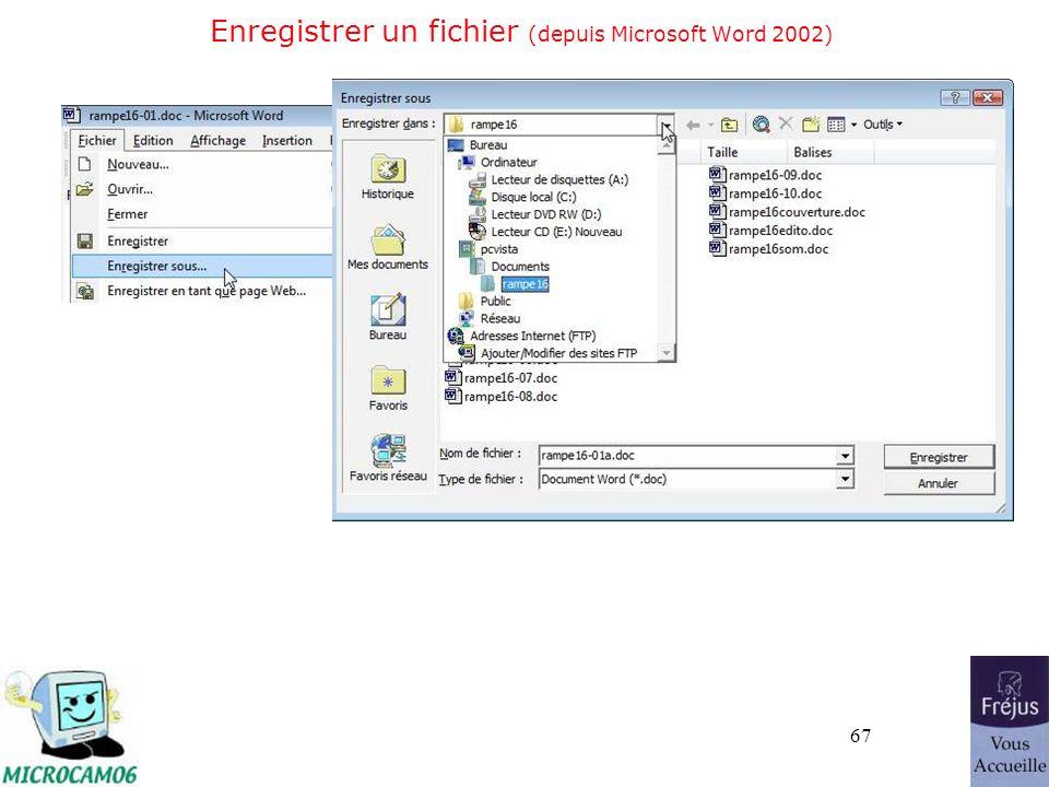 67 Enregistrer un fichier (depuis Microsoft Word 2002)