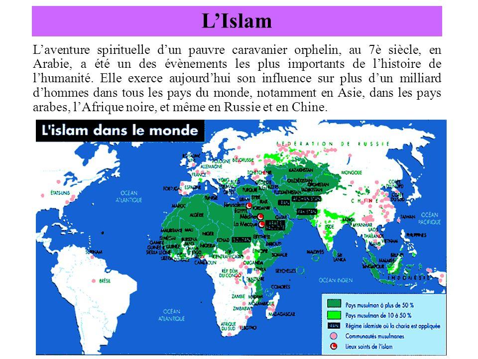LIslam Laventure spirituelle dun pauvre caravanier orphelin, au 7è siècle, en Arabie, a été un des évènements les plus importants de lhistoire de lhum