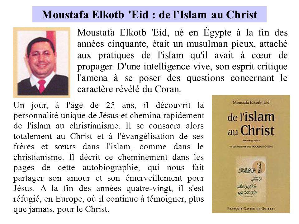 Un jour, à l'âge de 25 ans, il découvrit la personnalité unique de Jésus et chemina rapidement de l'islam au christianisme. Il se consacra alors total