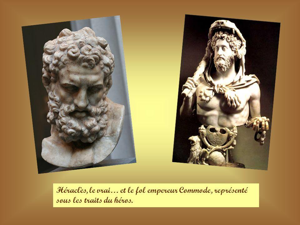 Héraclès, le vrai… et le fol empereur Commode, représenté sous les traits du héros.