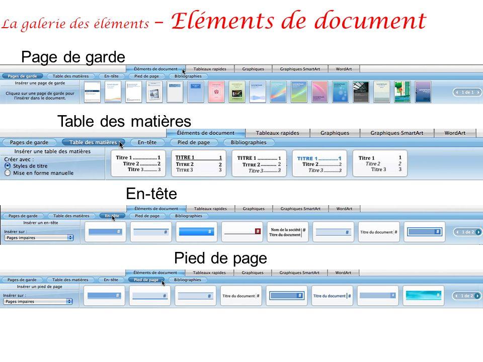 La galerie des éléments – Eléments de document Page de garde Table des matières En-tête Pied de page
