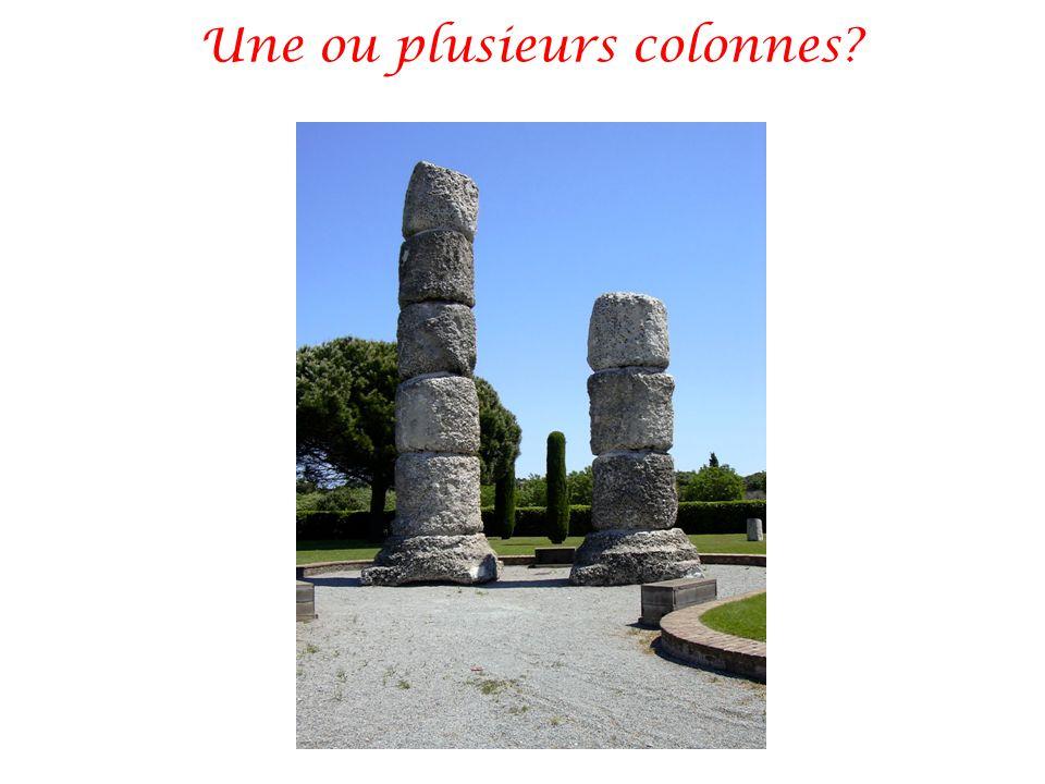 Une ou plusieurs colonnes?
