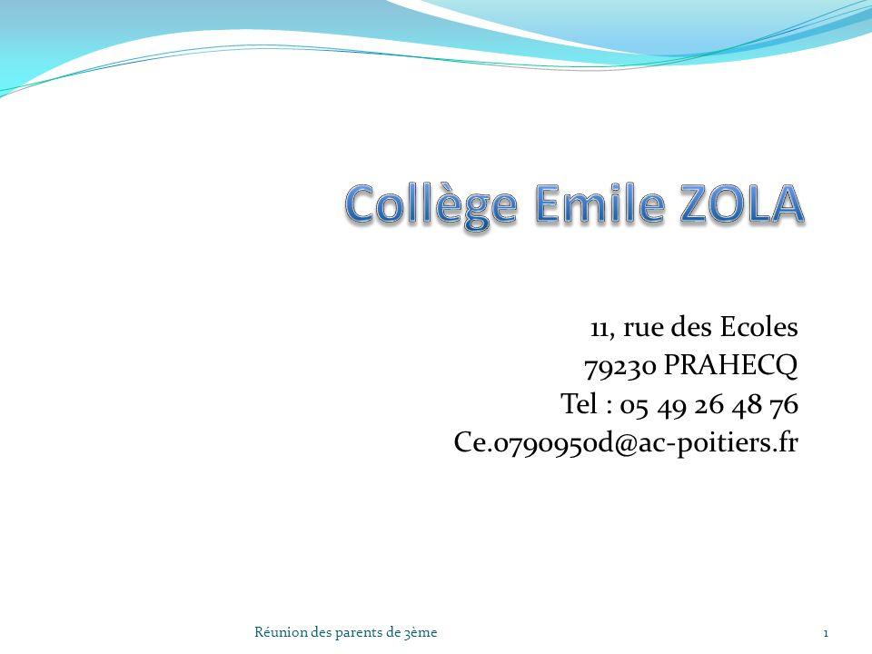 11, rue des Ecoles 79230 PRAHECQ Tel : 05 49 26 48 76 Ce.0790950d@ac-poitiers.fr 1Réunion des parents de 3ème