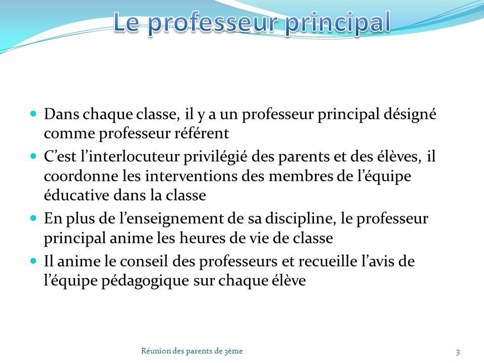 Dans chaque classe, il y a un professeur principal désigné comme professeur référent Cest linterlocuteur privilégié des parents et des élèves, il coor