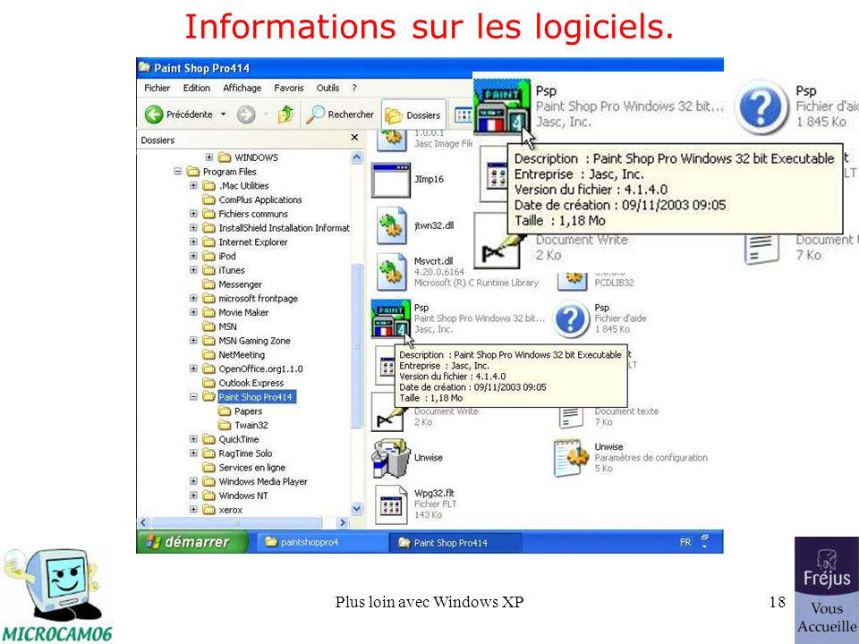 Plus loin avec Windows XP18 Informations sur les logiciels.