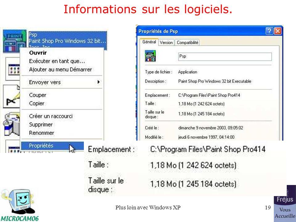 Plus loin avec Windows XP19 Informations sur les logiciels.