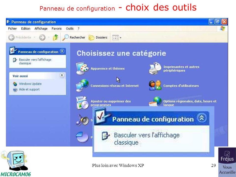 Plus loin avec Windows XP29 Panneau de configuration - choix des outils