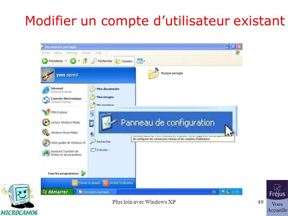 Plus loin avec Windows XP49 Modifier un compte dutilisateur existant