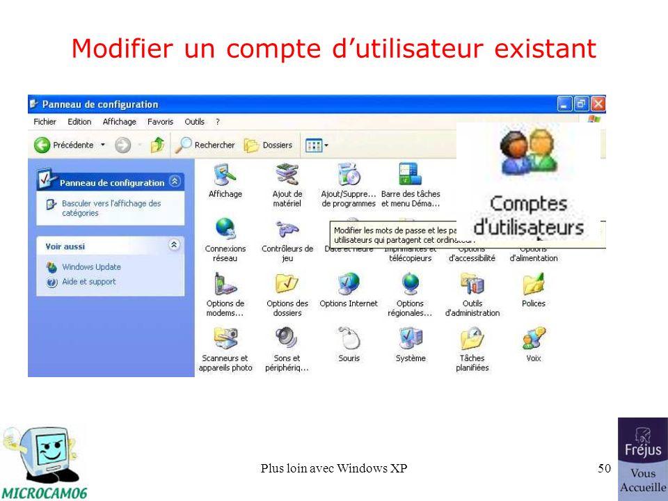 Plus loin avec Windows XP50 Modifier un compte dutilisateur existant
