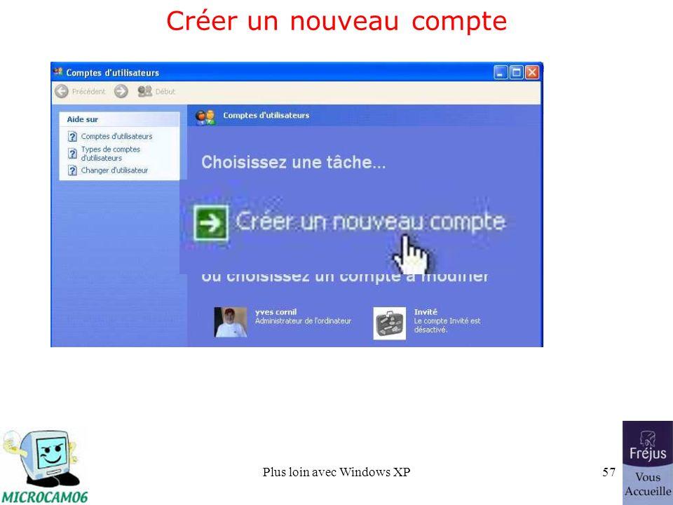 Plus loin avec Windows XP57 Créer un nouveau compte