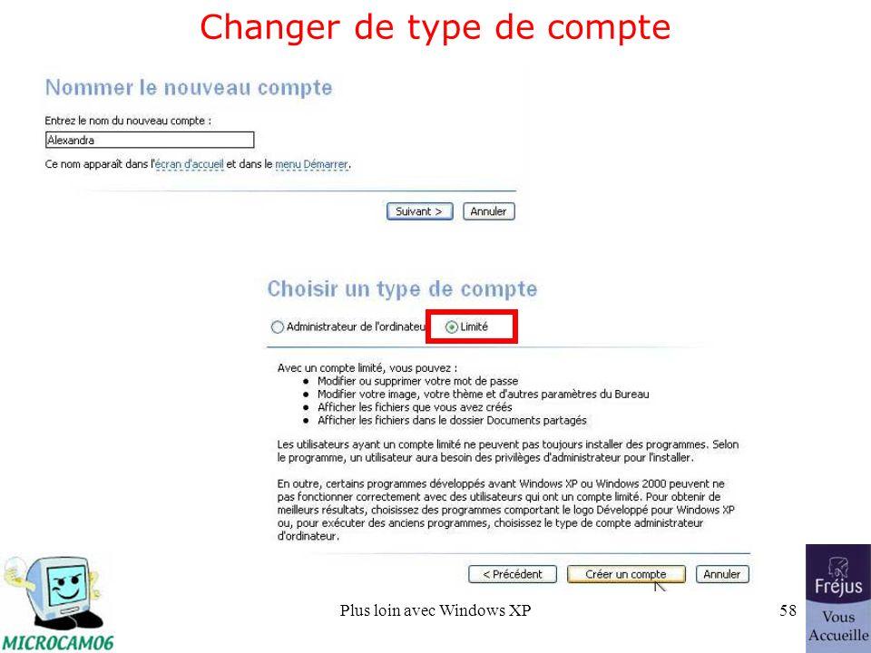 Plus loin avec Windows XP58 Changer de type de compte