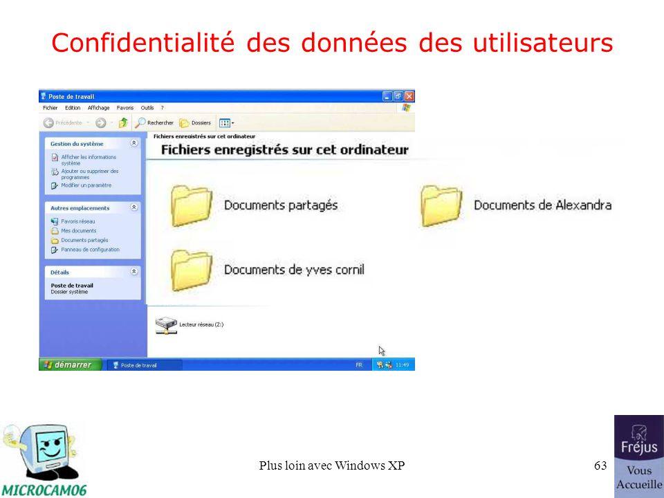 Plus loin avec Windows XP63 Confidentialité des données des utilisateurs