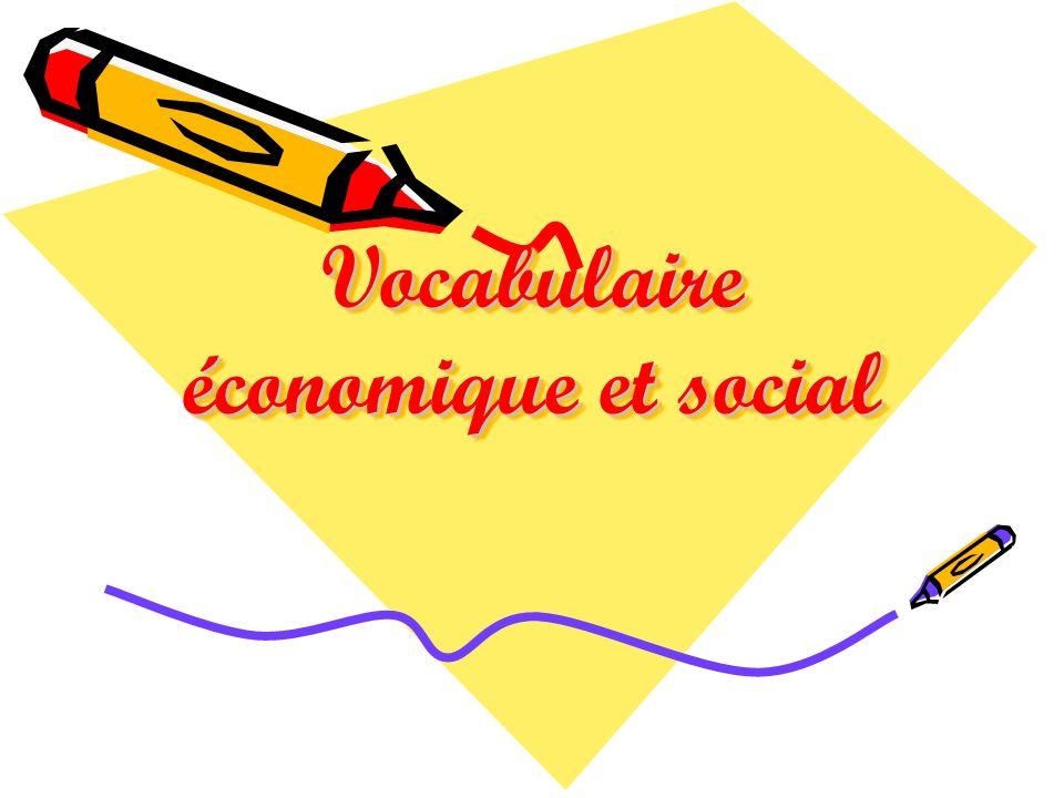 Vocabulaire économique et social
