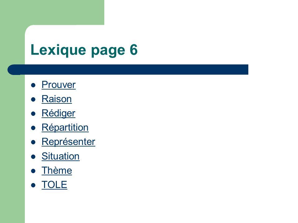Lexique page 6 Prouver Raison Rédiger Répartition Représenter Situation Thème TOLE