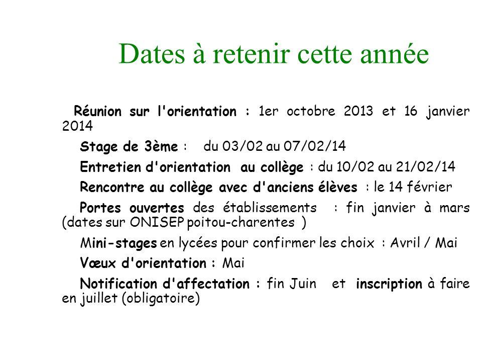 9 Dates à retenir cette année Réunion sur l'orientation : 1er octobre 2013 et 16 janvier 2014 Stage de 3ème : du 03/02 au 07/02/14 Entretien d'orienta