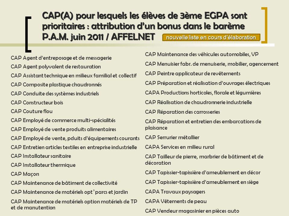 CAP(A) pour lesquels les élèves de 3ème EGPA sont prioritaires : attribution dun bonus dans le barème P.A.M. juin 2011 / AFFELNET CAP Agent dentreposa