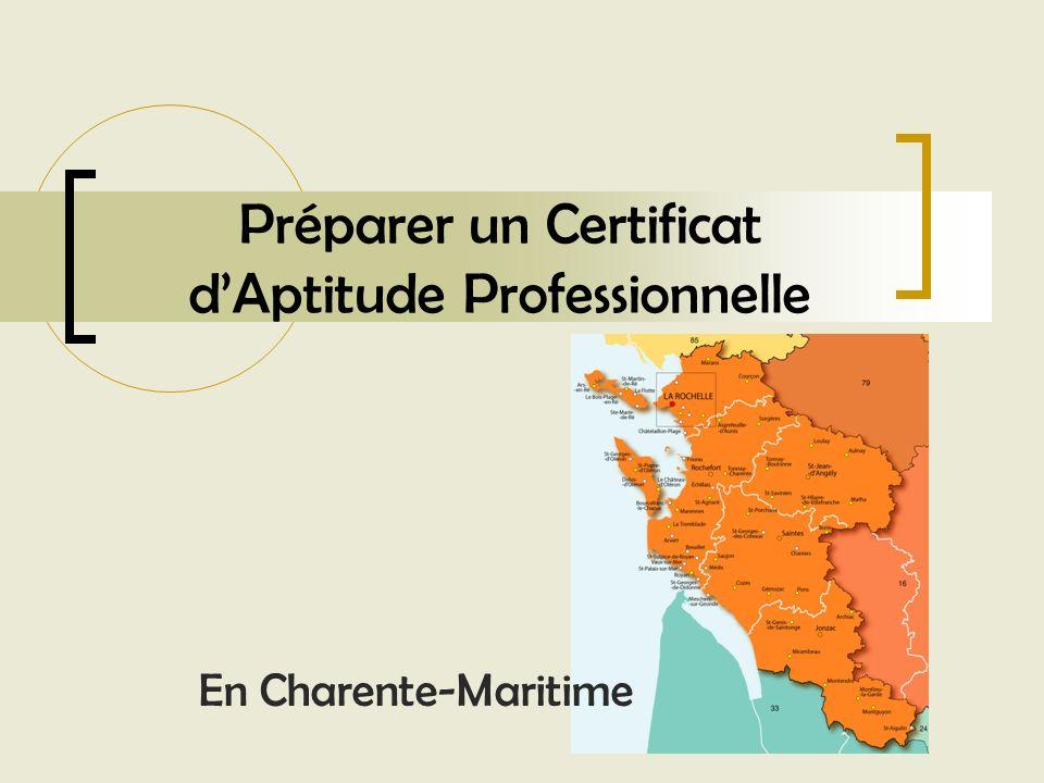Préparer un Certificat dAptitude Professionnelle En Charente-Maritime