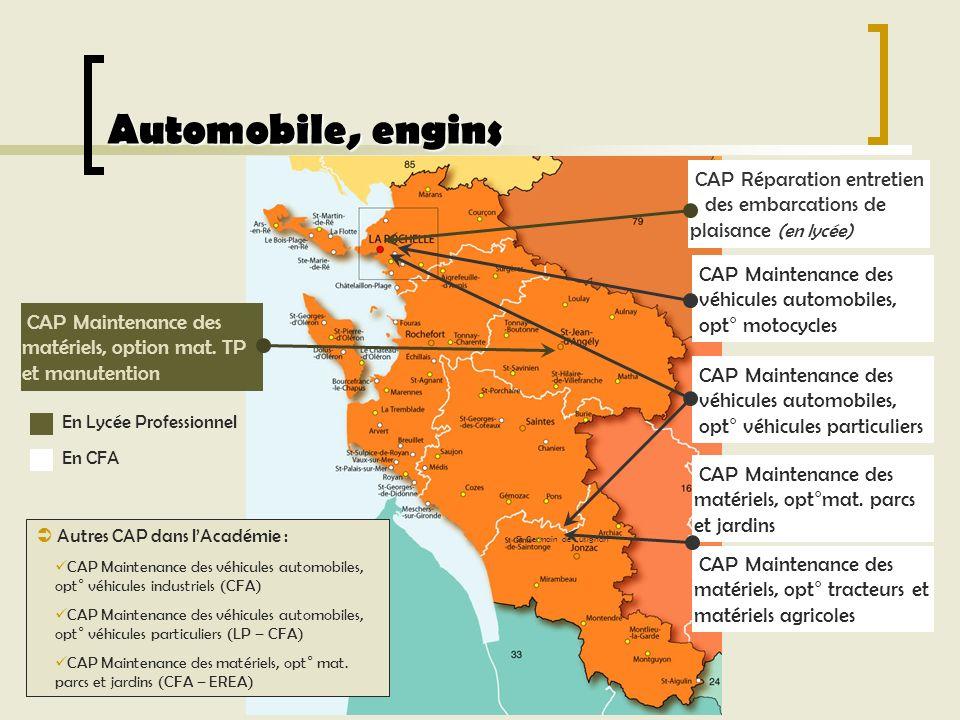 Automobile, engins Autres CAP dans lAcadémie : CAP Maintenance des véhicules automobiles, opt° véhicules industriels (CFA) CAP Maintenance des véhicul