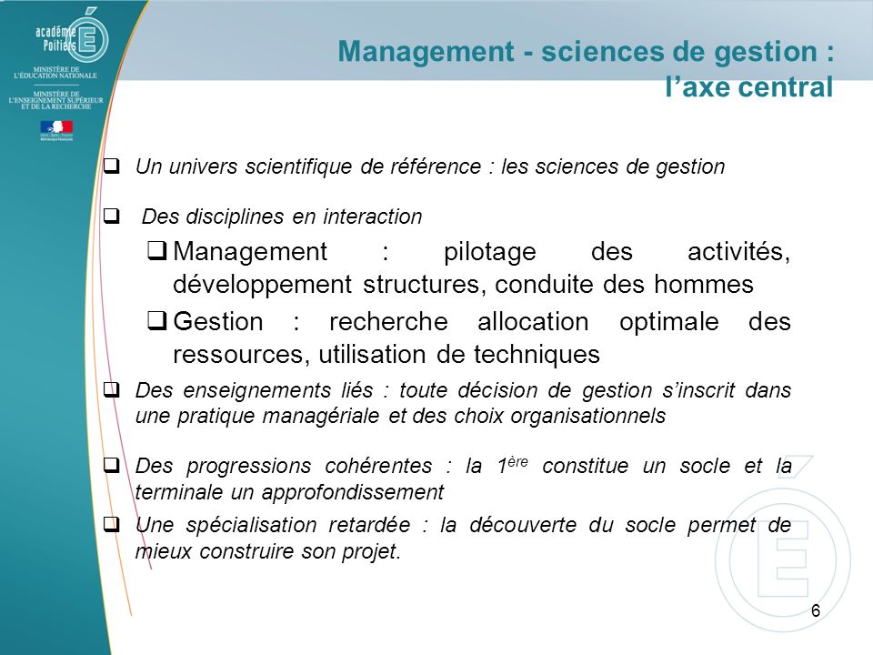 Management - sciences de gestion : laxe central Un univers scientifique de référence : les sciences de gestion Des disciplines en interaction Manageme