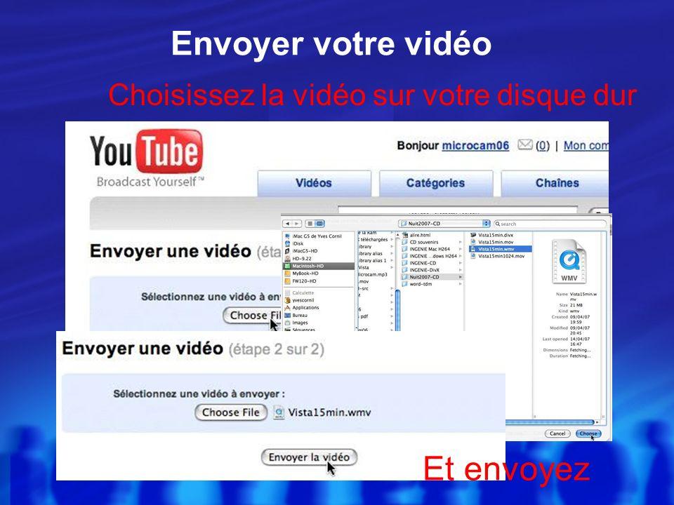 Envoyer une vidéo Donnez les informations sur la vidéo que vous allez envoyer