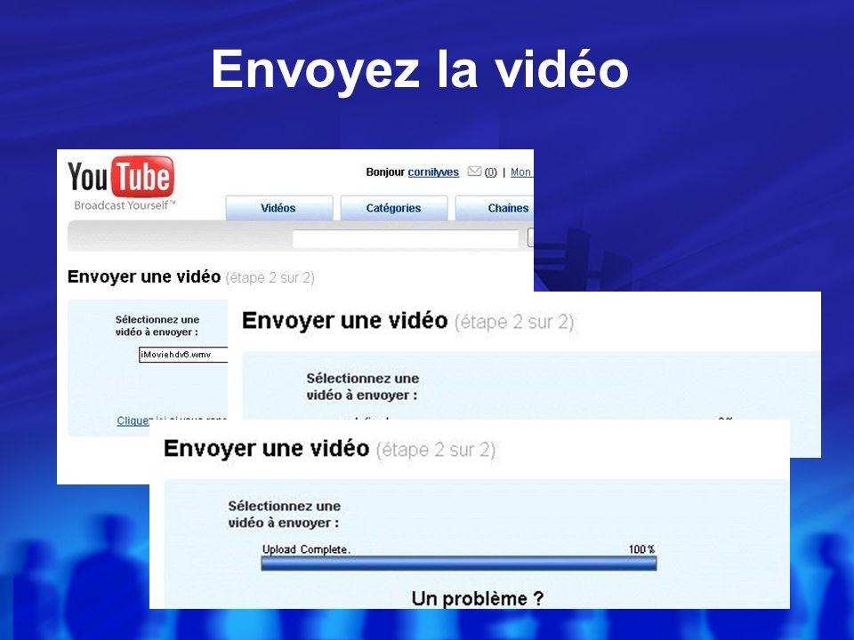 Choisissez votre vidéo