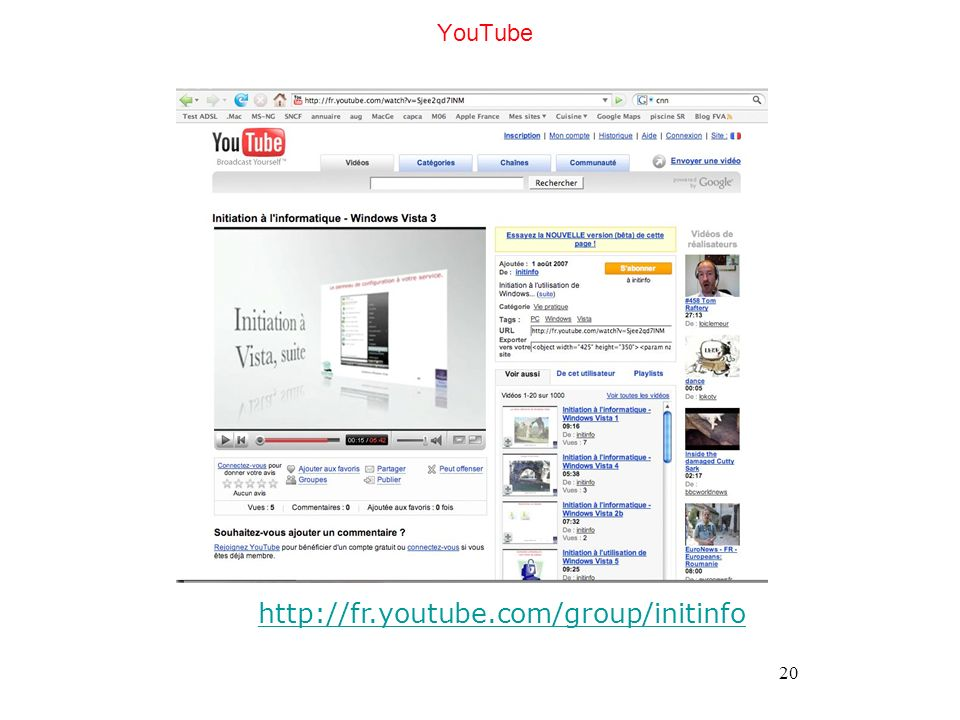 20 YouTube http://fr.youtube.com/group/initinfo