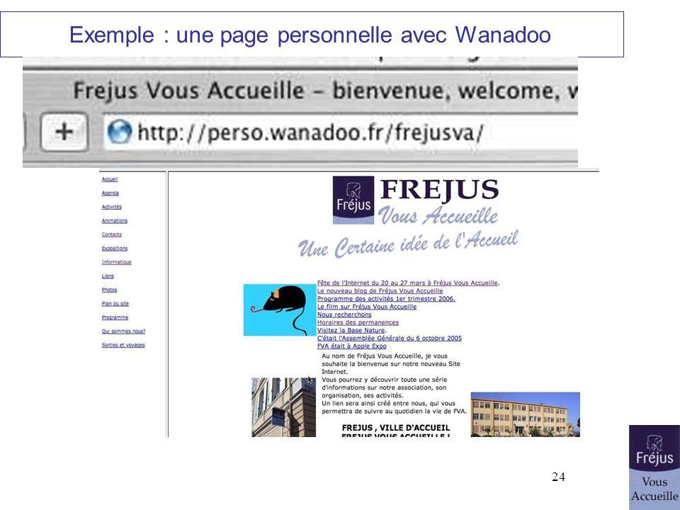 24 Exemple : une page personnelle avec Wanadoo