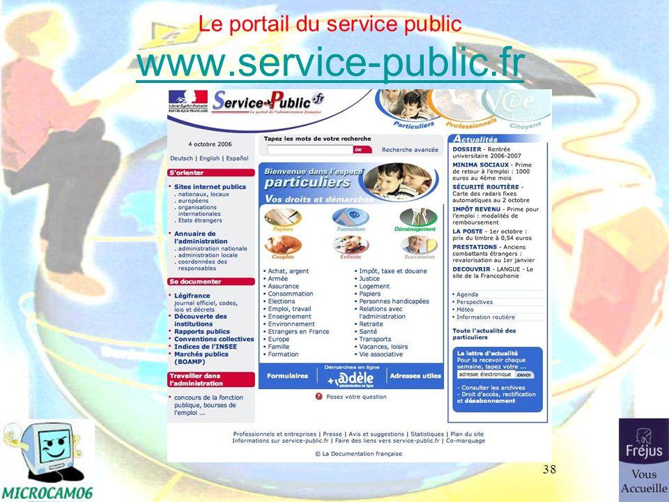 38 Le portail du service public www.service-public.fr www.service-public.fr
