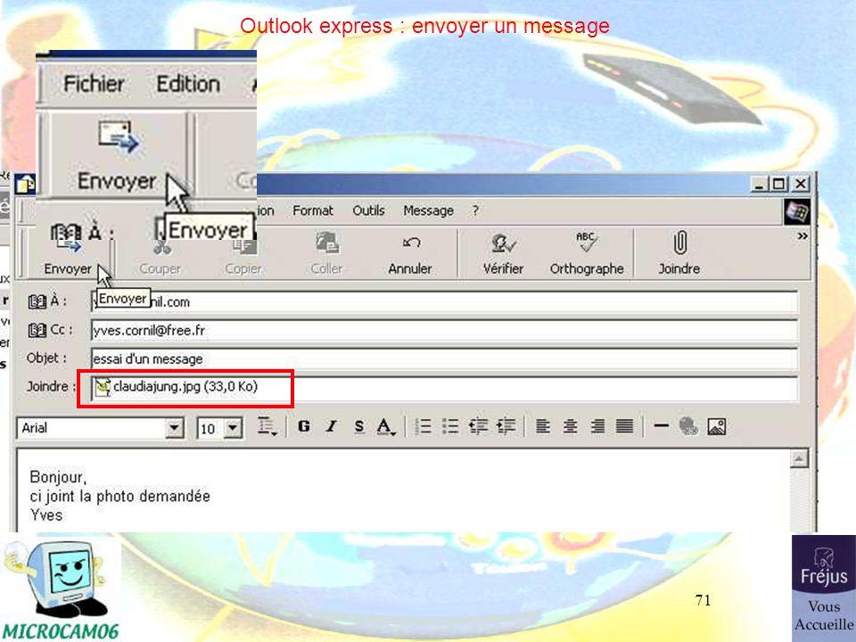 71 Outlook express : envoyer un message