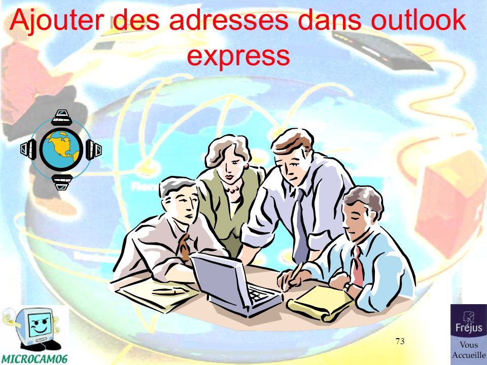 73 Ajouter des adresses dans outlook express