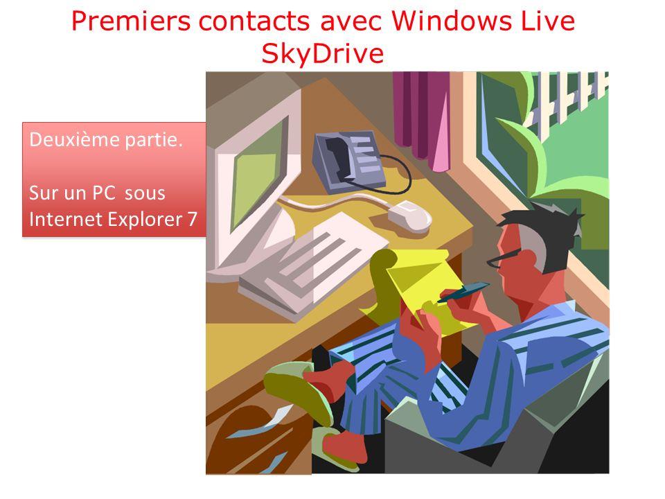 Premiers contacts avec Windows Live SkyDrive Deuxième partie.